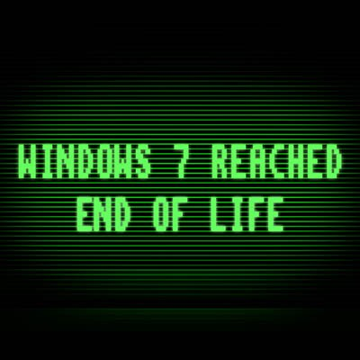 Windows 7 EOL is Not the End of the World